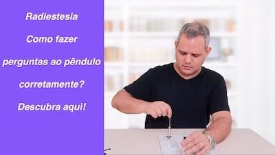 como fazer perguntas em radiestesia